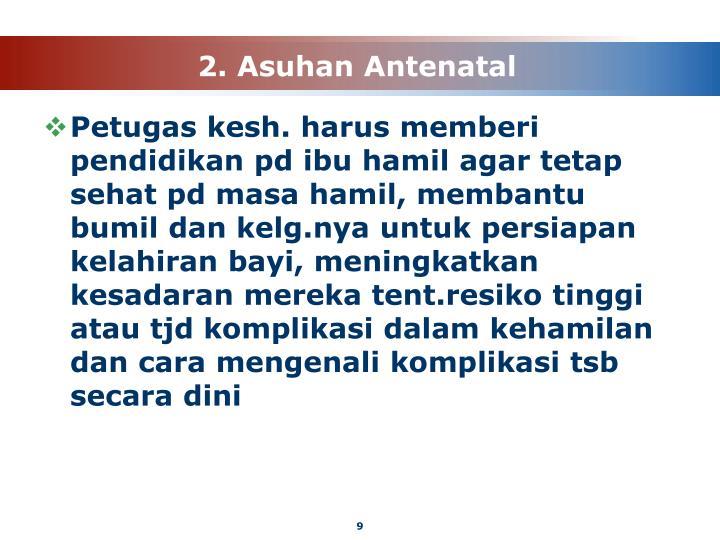 2. Asuhan Antenatal