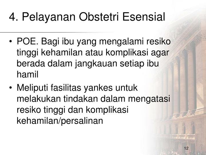4. Pelayanan Obstetri Esensial