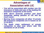 advantages of association with lic
