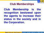 club memberships