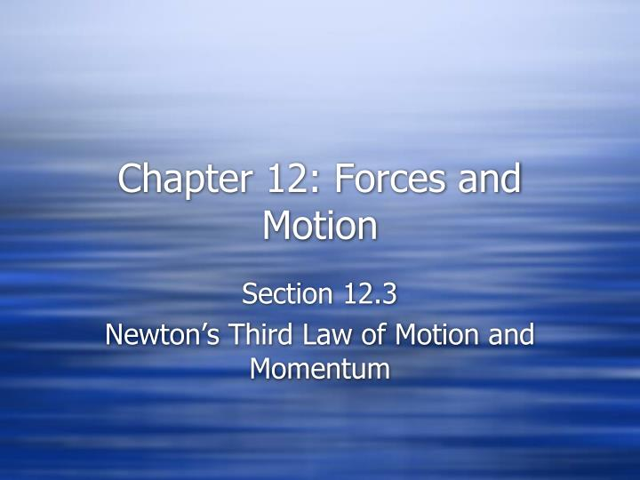 chapter 12 forces and motion n.