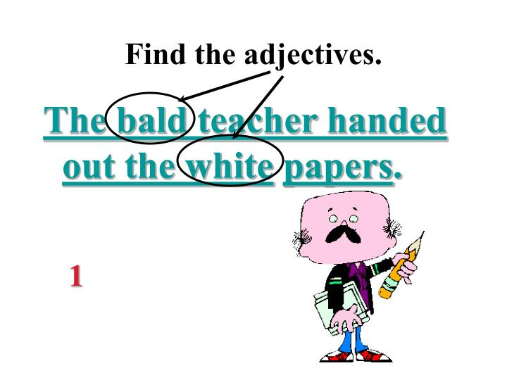 Find the adjectives