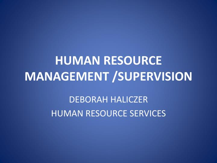 human resource management supervision n.