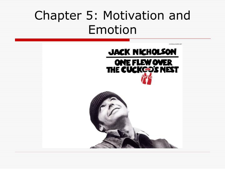 chapter 5 motivation and emotion n.