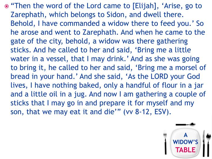 """Then the word of the Lord came to [Elijah], 'Arise, go to"