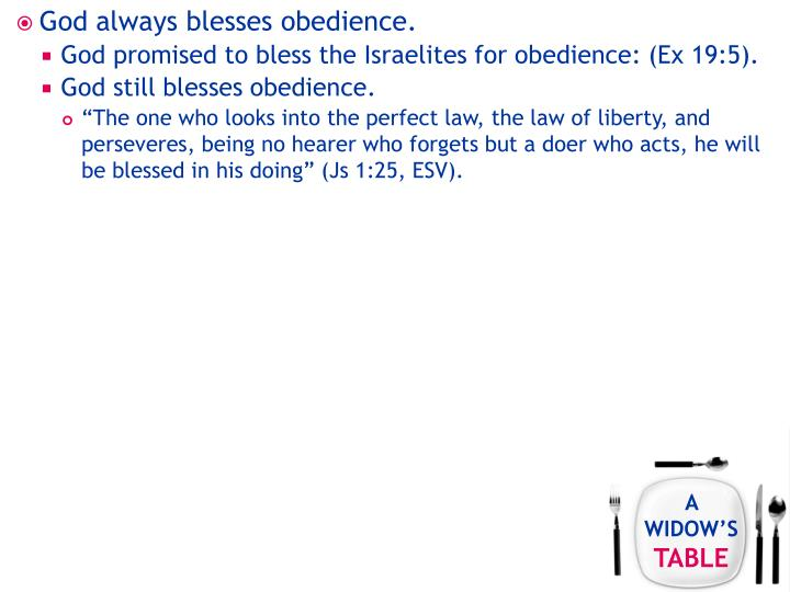 God always blesses obedience.