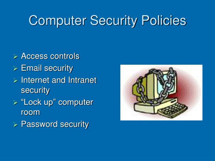 Computer Security Policies