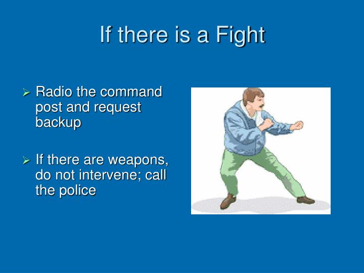 If there is a Fight