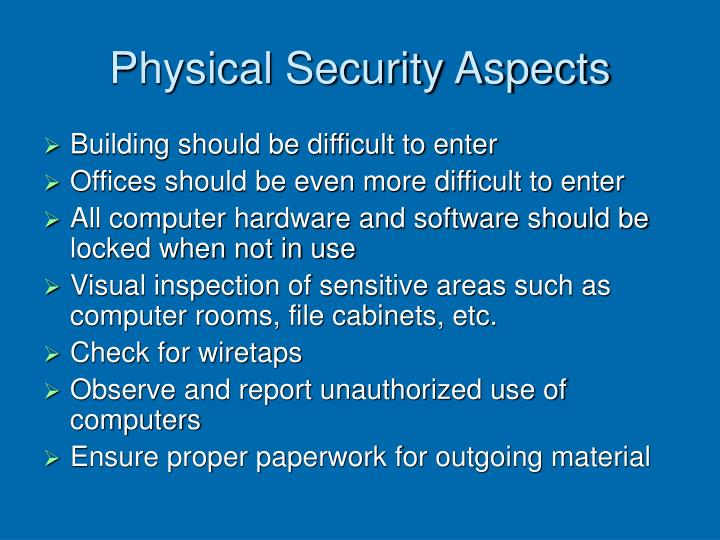 Physical Security Aspects