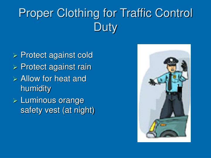 Proper Clothing for Traffic Control Duty