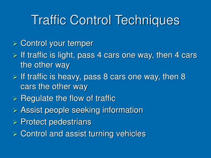 Traffic Control Techniques