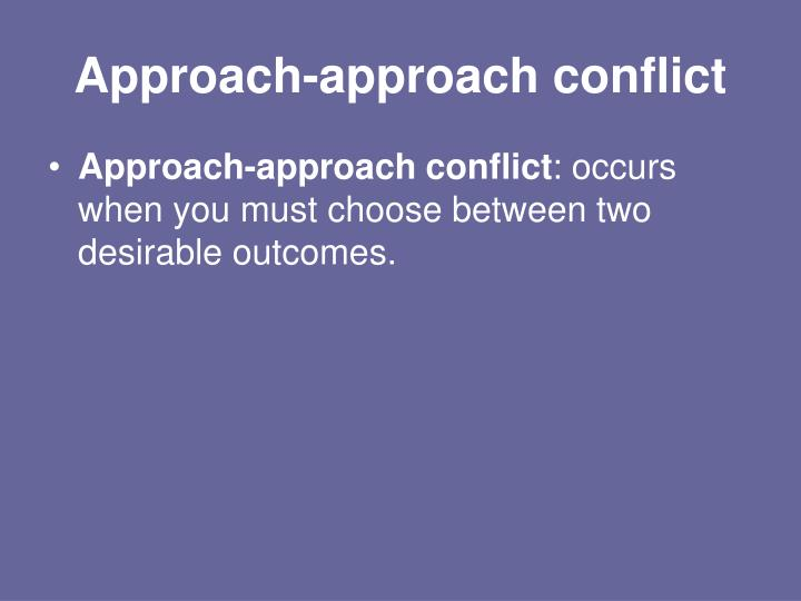 Approach-approach conflict