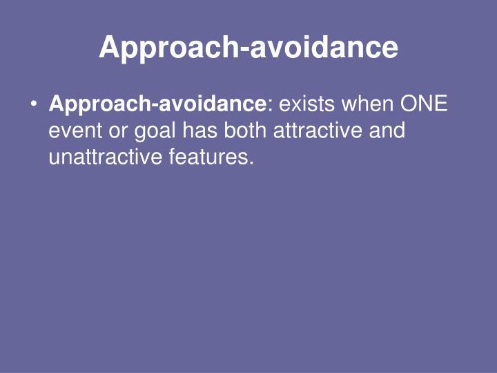 Approach-avoidance