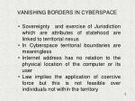 vanishing borders in cyberspace