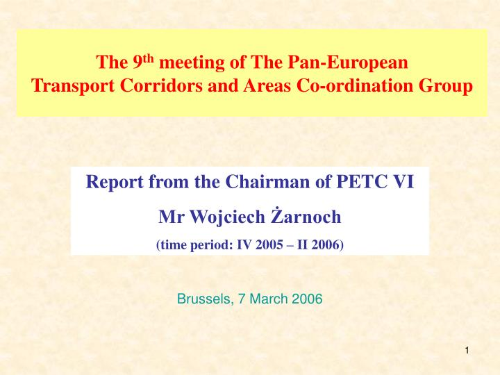 the 9 th meeting of the pan european transport corridors and areas co ordination group n.