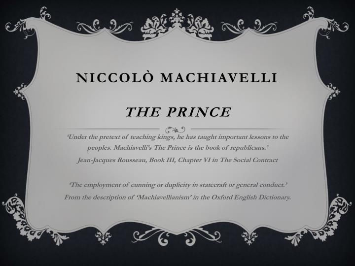 the prince and the social contract The prince: a new translation [niccolo machiavelli, harvey c mansfield] the two discourses and the social contract jean-jacques rousseau.