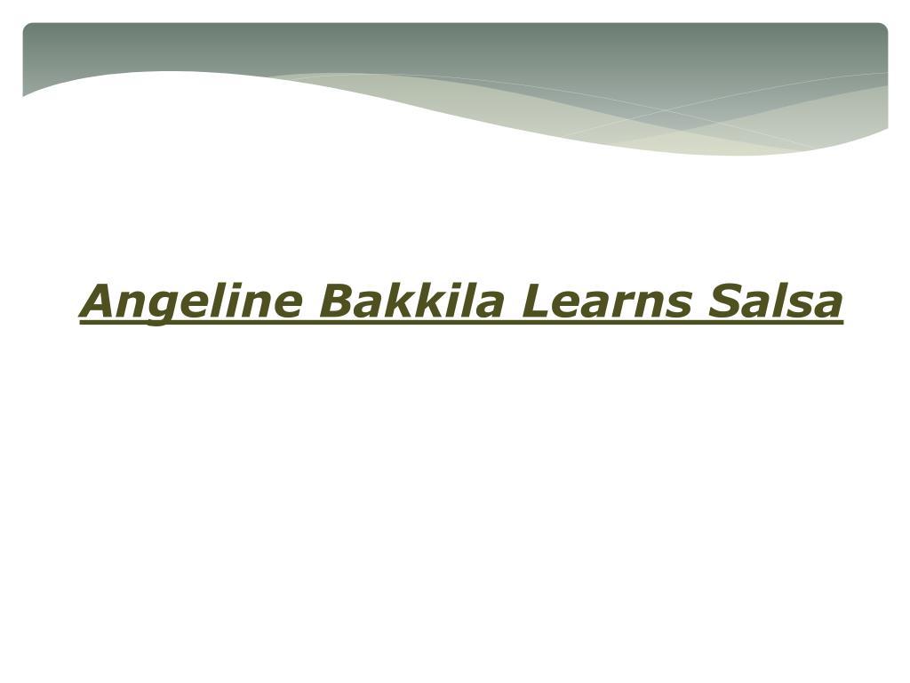 Angeline Bakkila Learns Salsa