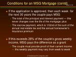 conditions for an msg mortgage contd