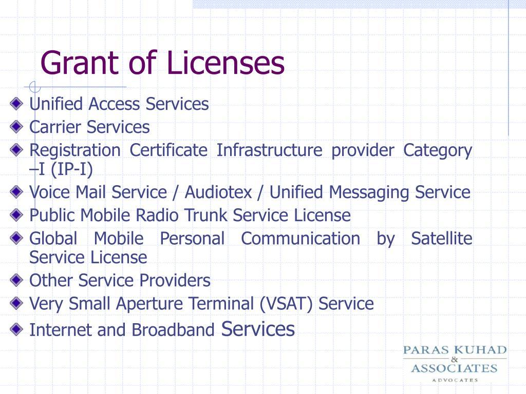 Grant of Licenses