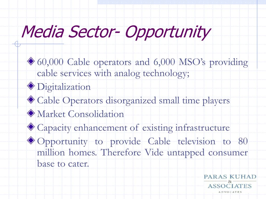 Media Sector- Opportunity