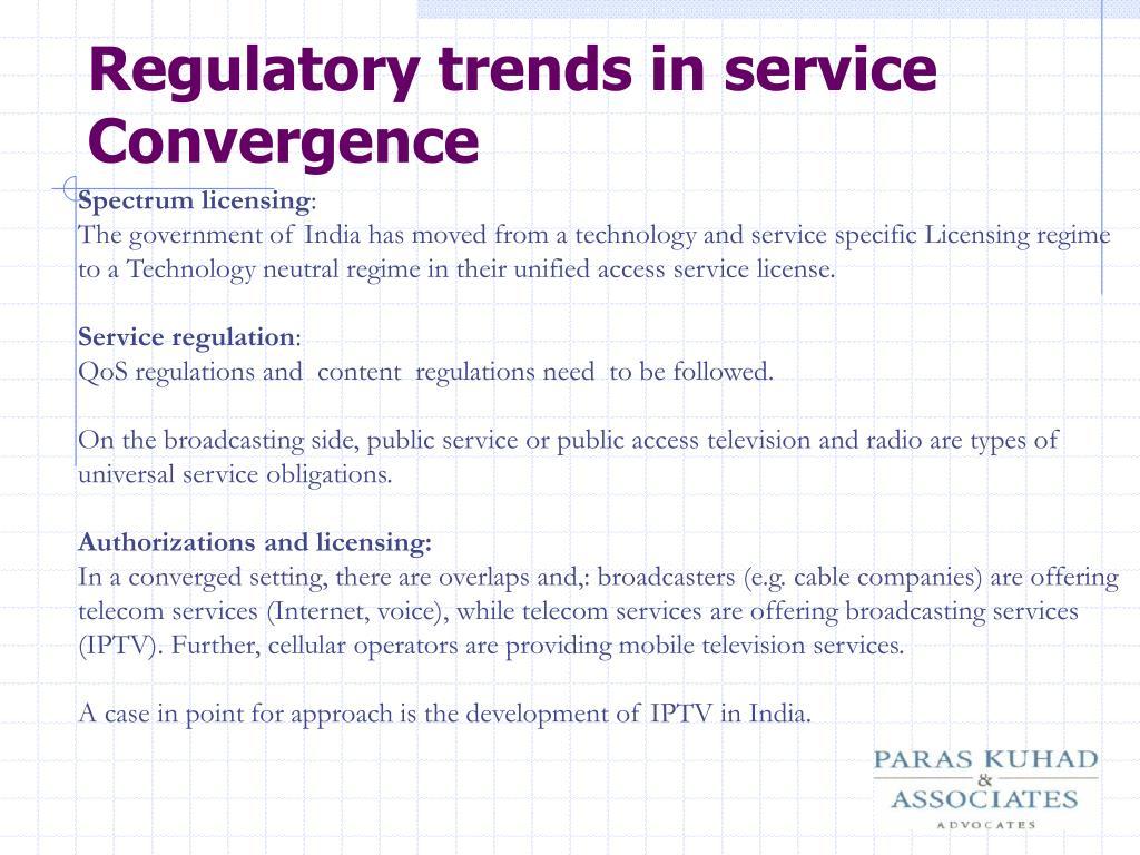 Regulatory trends in service Convergence
