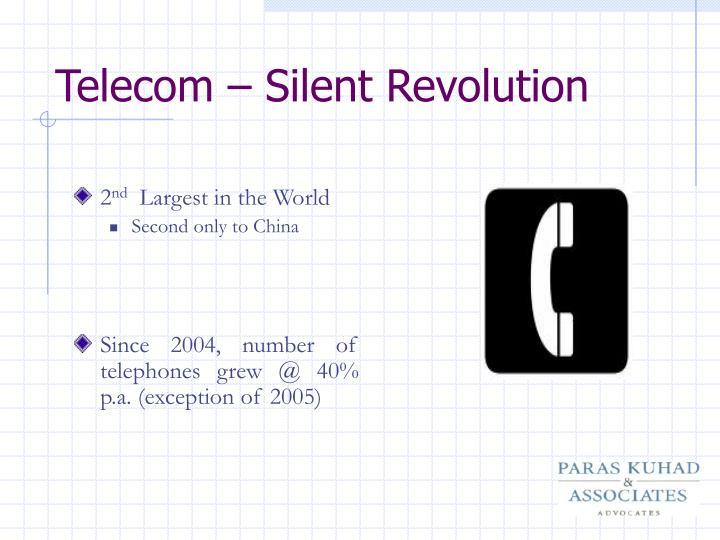 Telecom silent revolution
