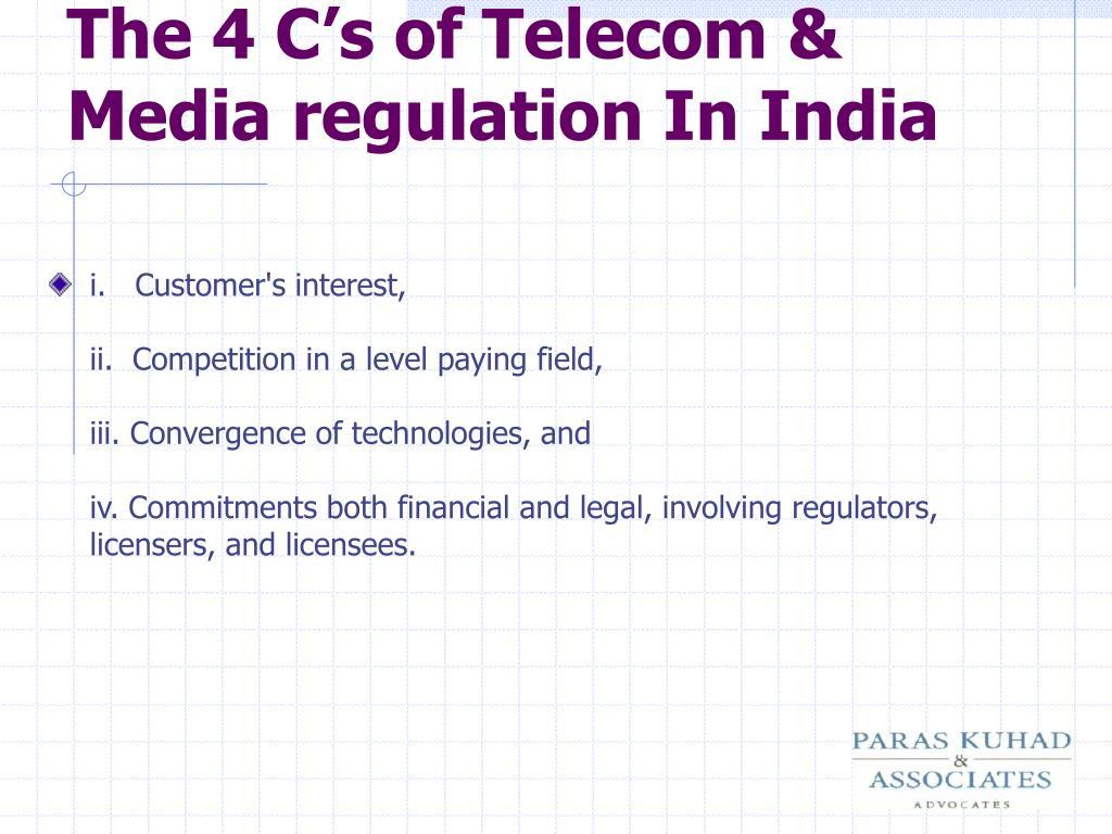 The 4 C's of Telecom & Media regulation In India