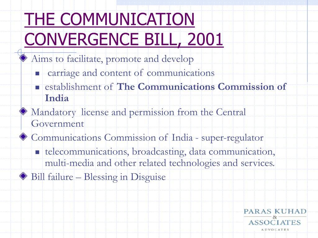 THE COMMUNICATION CONVERGENCE BILL, 2001