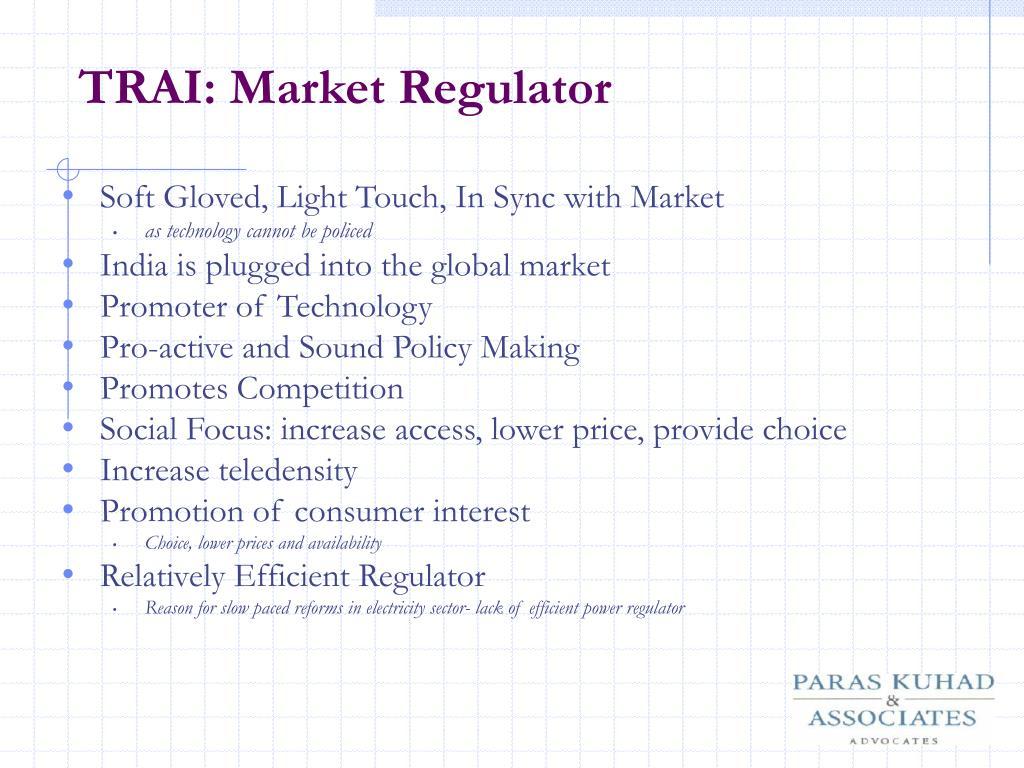 TRAI: Market Regulator