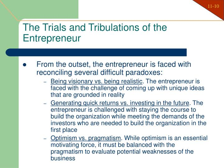The Trials and Tribulations of the Entrepreneur