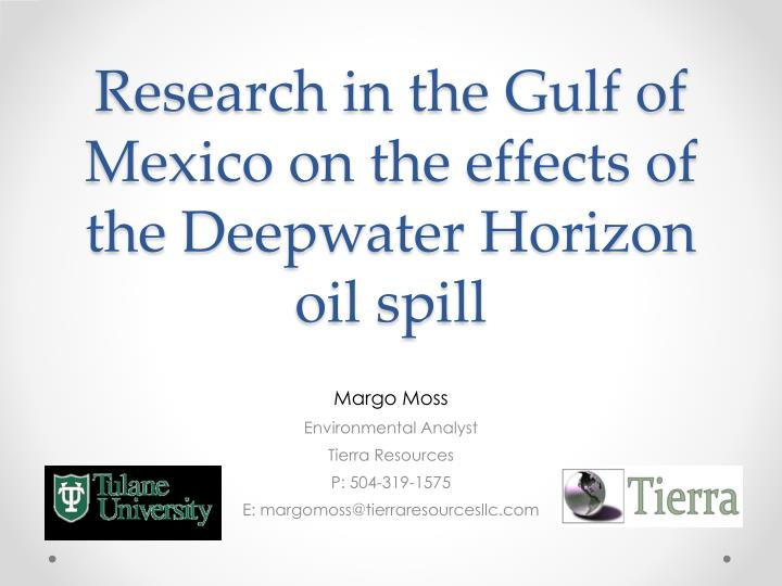 research in the gulf of mexico on the effects of the deepwater horizon oil spill n.