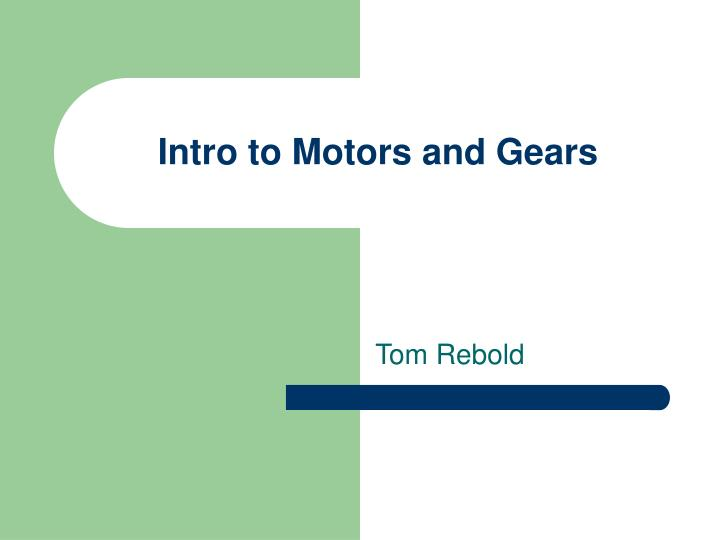 intro to motors and gears n.