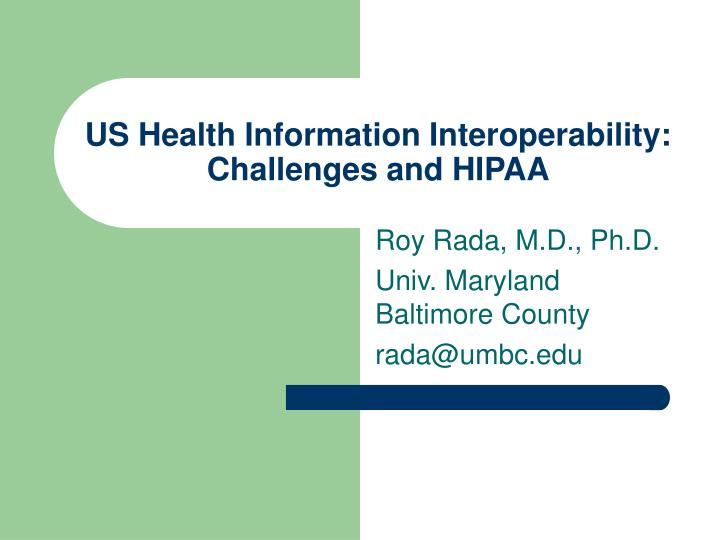 us health information interoperability challenges and hipaa n.