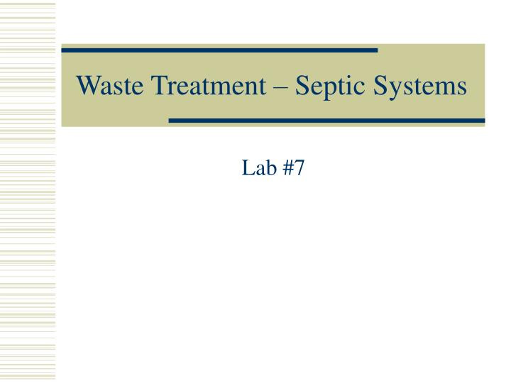 waste treatment septic systems n.