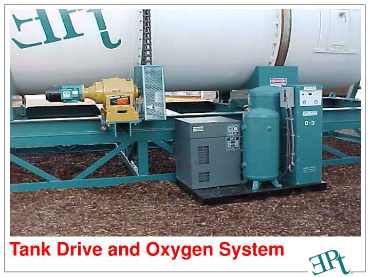 Tank Drive and Oxygen System