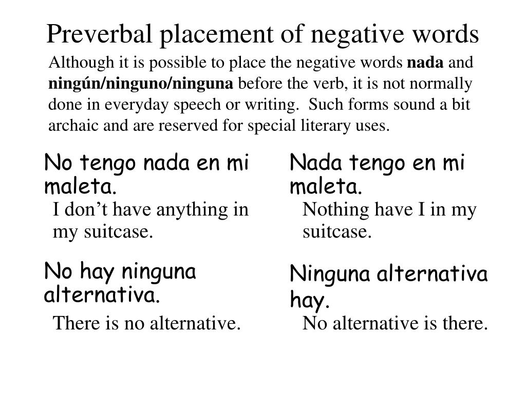 Preverbal placement of negative words