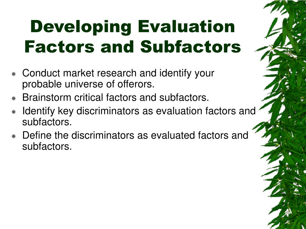 Developing Evaluation Factors and Subfactors