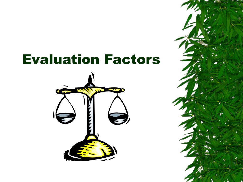 evaluation factors l.