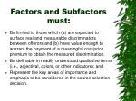 factors and subfactors must