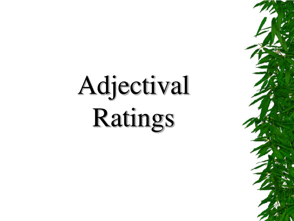 Adjectival Ratings