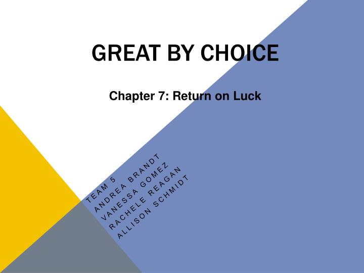 great by choice chapter 7 return on luck n.