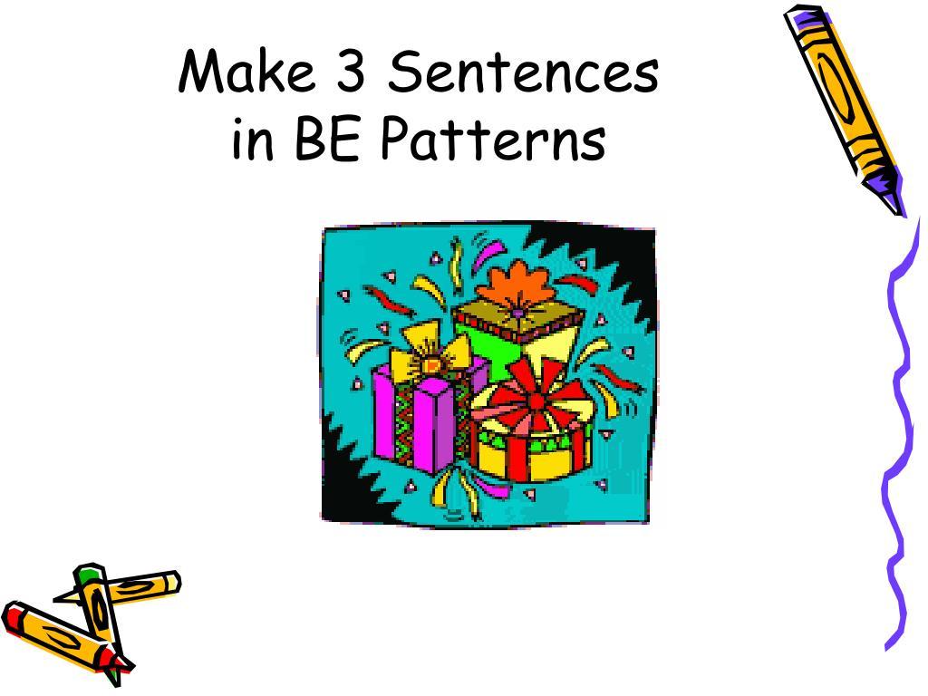 Make 3 Sentences