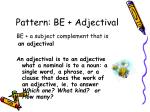 pattern be adjectival
