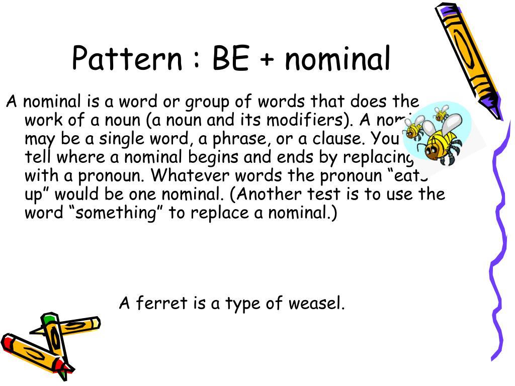 Pattern : BE + nominal