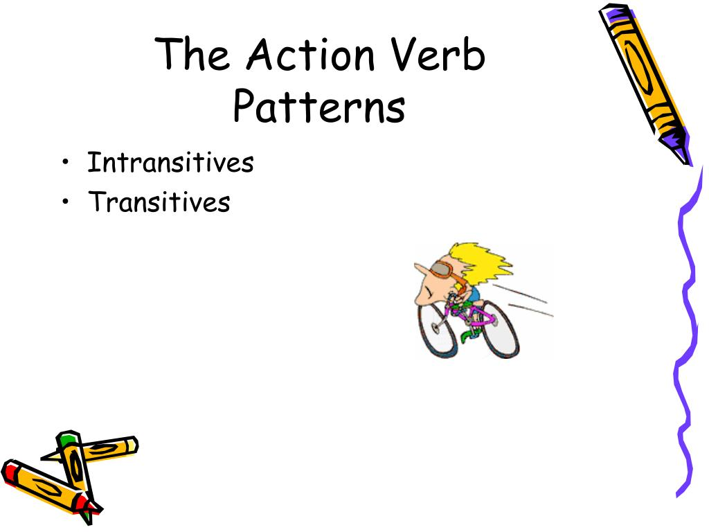 The Action Verb Patterns