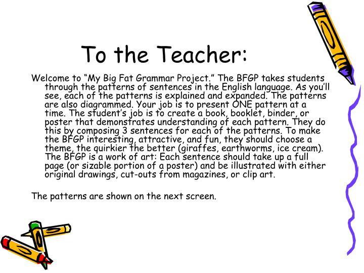 To the teacher