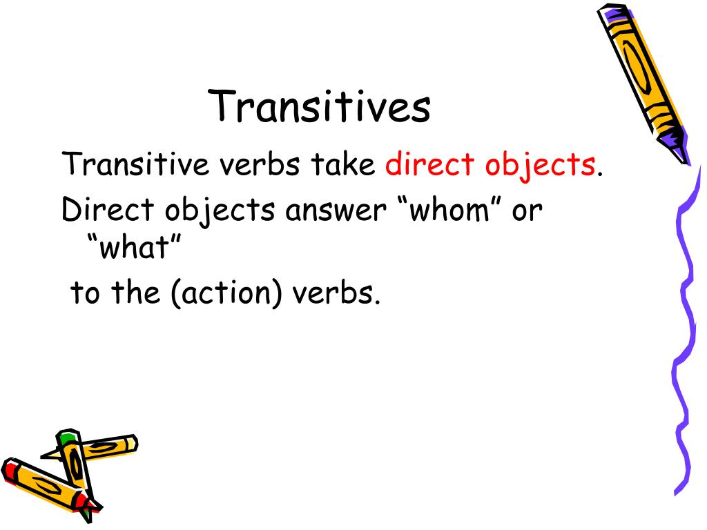 Transitives