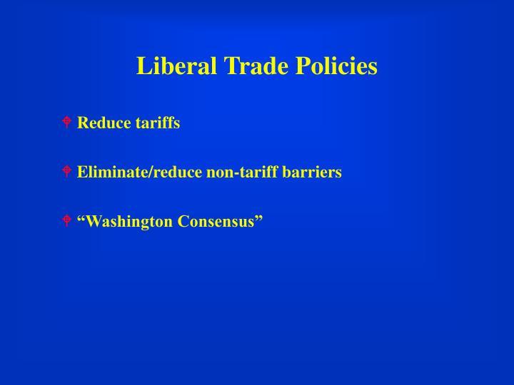 Liberal Trade Policies