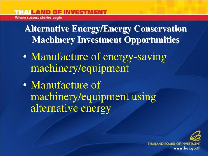 Alternative Energy/Energy Conservation Machinery Investment Opportunities