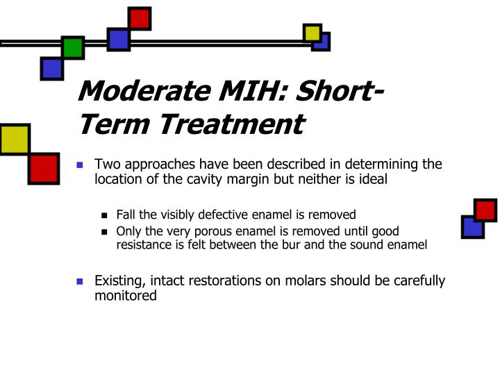 Moderate MIH: Short-Term Treatment
